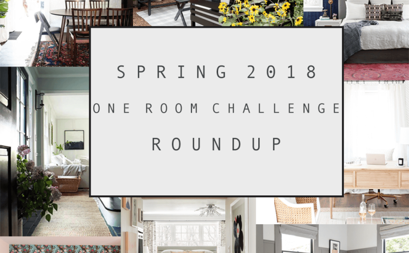 Spring 2018 One Room Challenge Favorites – Featured Designers
